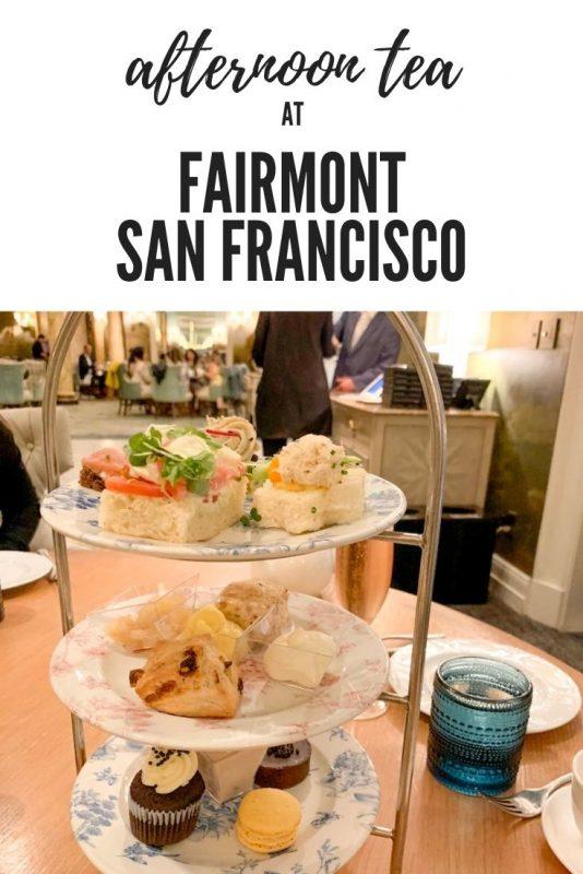 Afternoon Tea Fairmont San Francisco