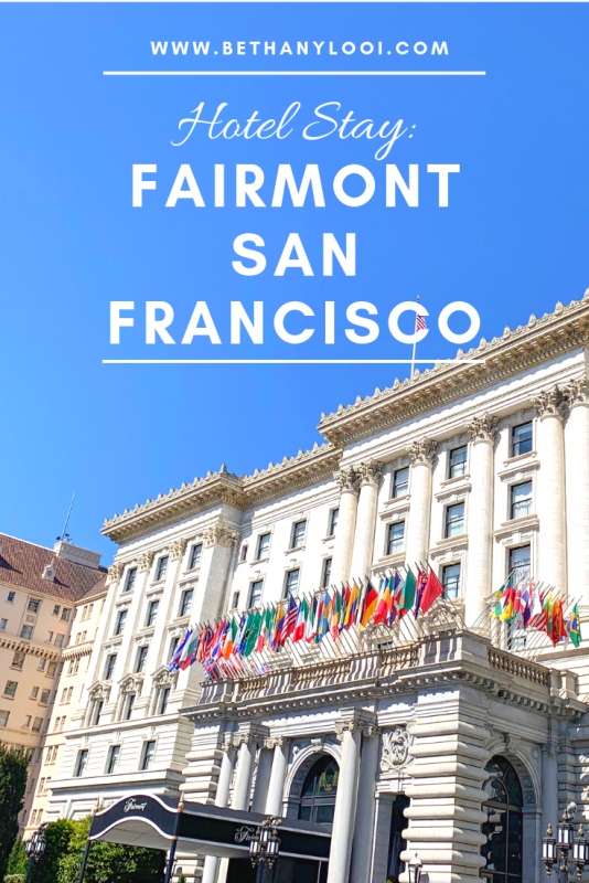 hotel stay Fairmont San Francisco
